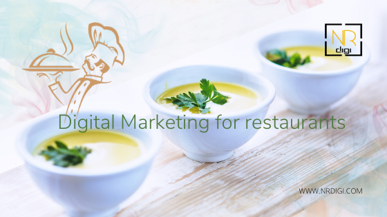 Digital marketing strategies for the new restaurant and existing restaurants